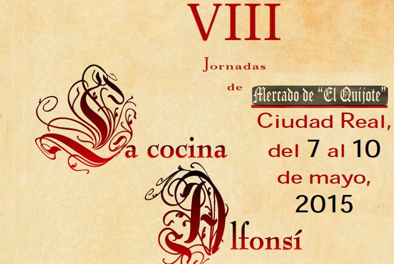 VIII Jornadas de Cocina Alfonsí y Mercado de El Quijote en Ciudad Real