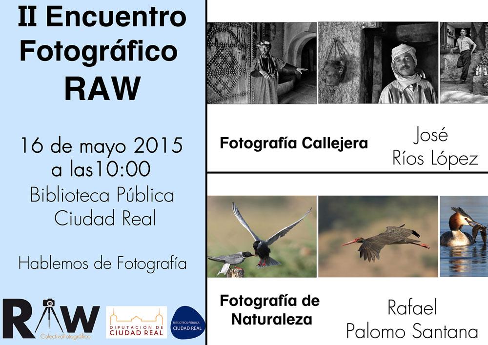 Segundo Encuentro Fotográfico RAW en la Biblioteca Pública de Ciudad Real este sábado 16 de mayo