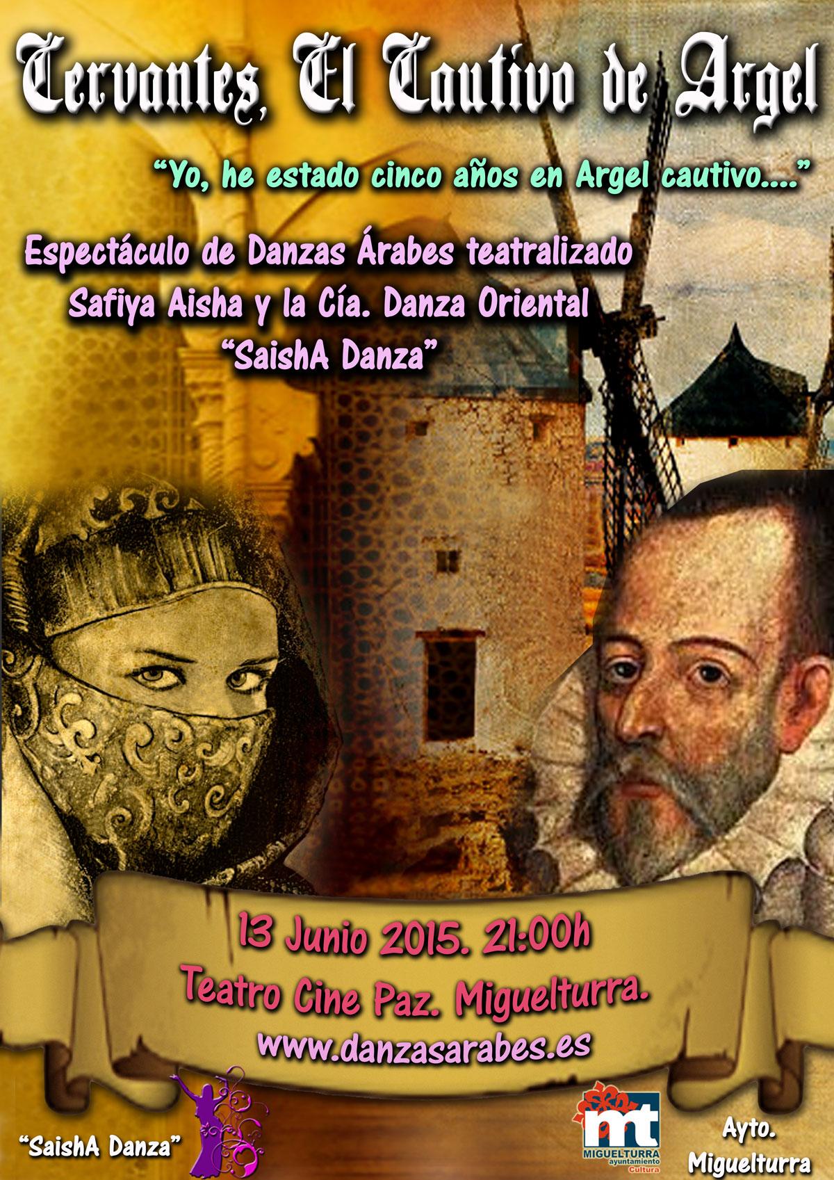 Teatro cervantino y de danzas árabes el sábado 13 de junio en el Teatro Cine Paz