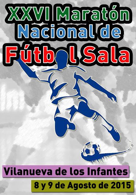 XXVI Maratón Nacional de Fútbol Sala de Villanueva de los Infantes