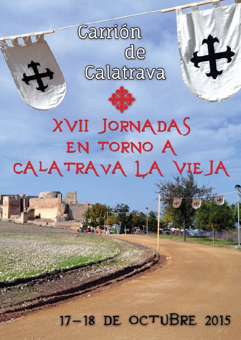 Carrión de Calatrava recreará el esplendor de su fortaleza medieval el fin de semana del 17 y 18 de octubre en sus Jornadas de Calatrava La Vieja
