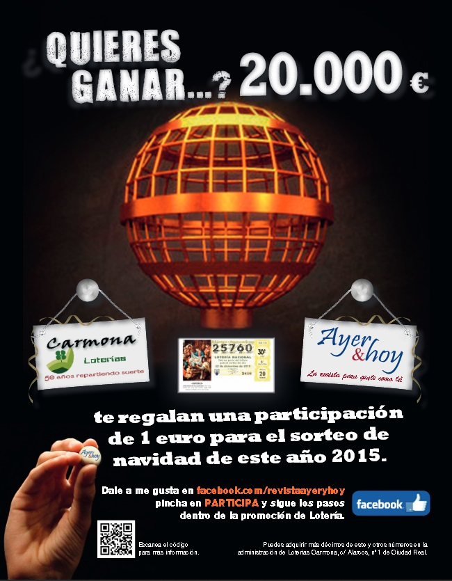 Con Revista Ayer y Hoy y Loterías Carmona te puede tocar el Gordo