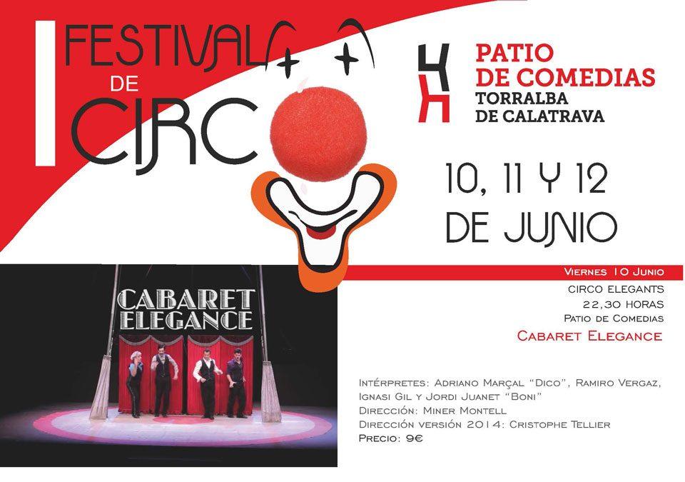 Mucho glamour, humor, elegancia y sobretodo mucho circo, en el I Festival Internacional de Circo de Torralba de Calatrava