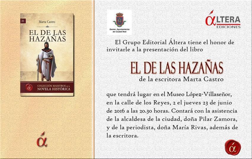 Marta Castro presenta su primera obra, 'El de las hazañas', una biografía novelada sobre la figura de Hernán Pérez del Pulgar