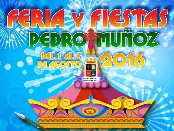 Feria de Pedro Muñoz: días intensos para disfrutar del ocio, el arte, el espectáculo y la diversión