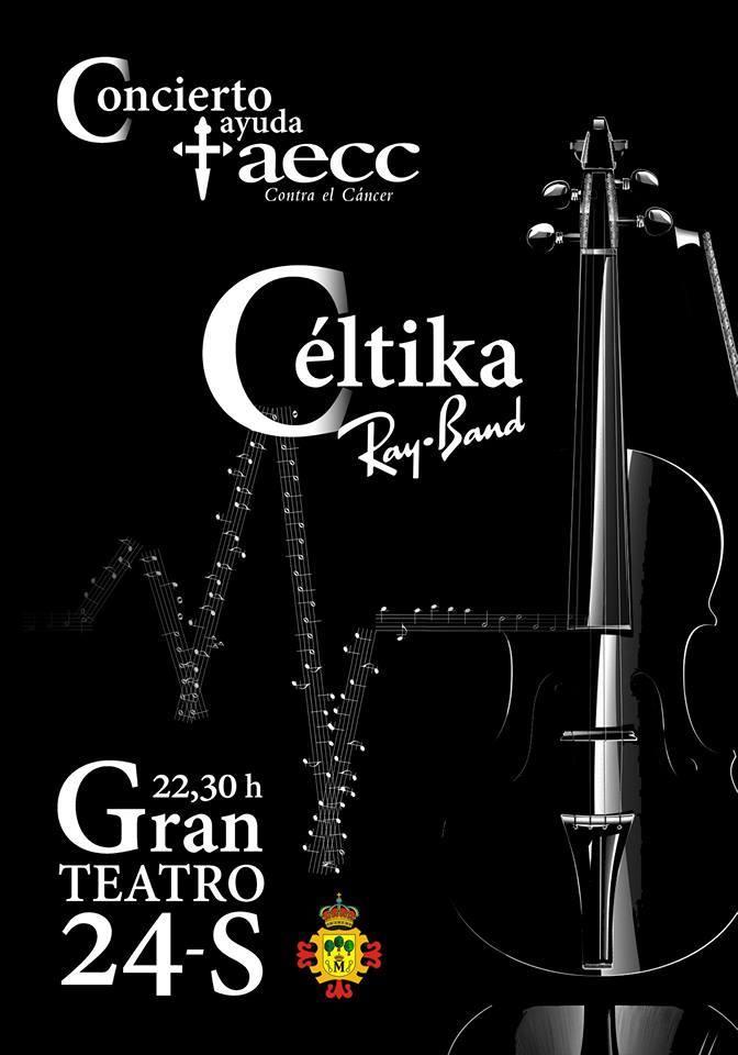 Concierto Benéfico en Manzanares a cargo de CELTIKA Ray Band y componentes del Coro Mansil Nahar a favor de la AECC