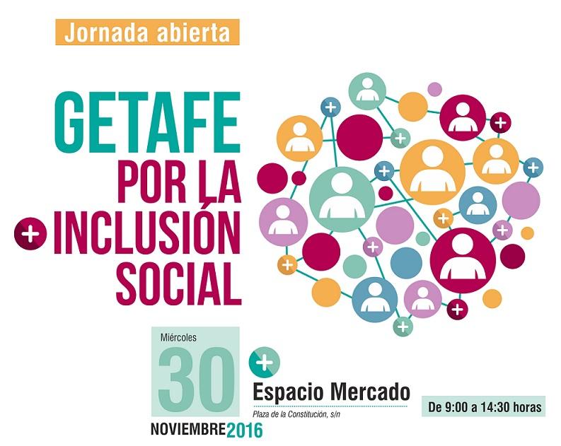El Ayuntamiento de Getafe organiza la jornada 'Getafe por la inclusión social' abierta a todos los vecinos y vecinas