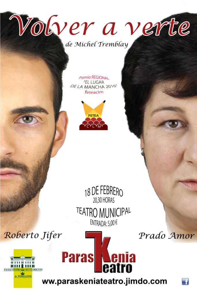 """Tomelloso programa en el Teatro Municipal la representación """"Volver a verte"""""""