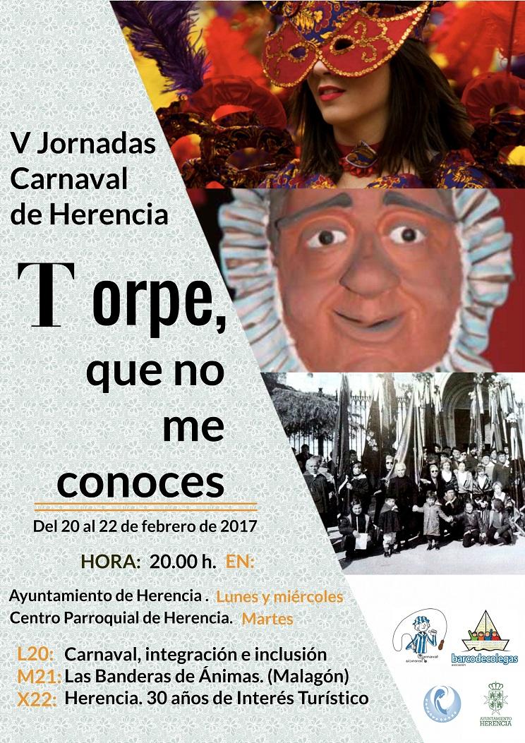 """Quintas jornadas culturales """"Torpe, que no me conoces"""" del Carnaval de Herencia"""