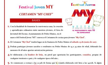 """Certamen culinario """"MY CHEF"""" y comida popular para los jóvenes el sábado 24 de junio en La Harinera de Pedro Muñoz"""