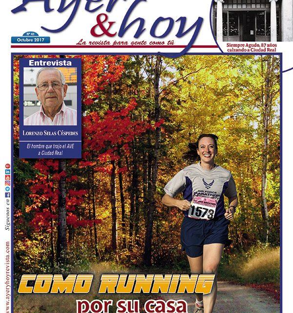 Ayer & hoy – Ciudad Real – Revista Octubre 2017