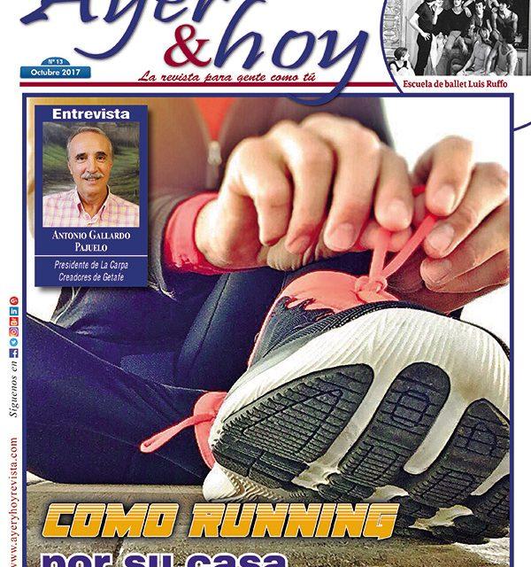 Ayer & hoy – Getafe – Revista Octubre 2017