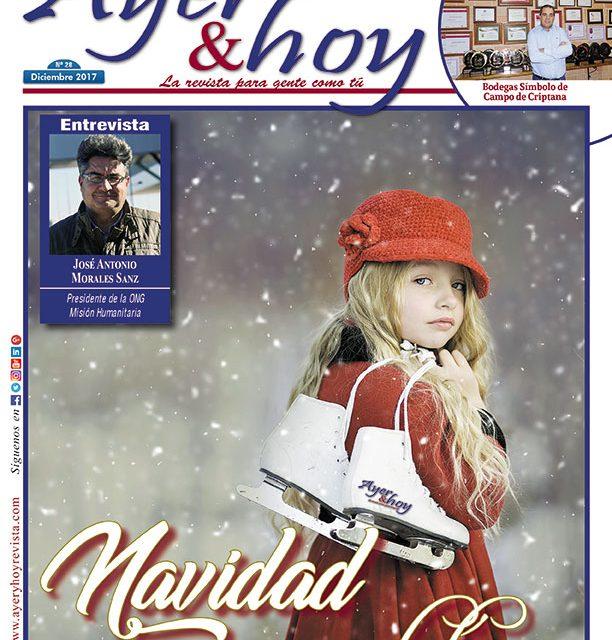 Ayer & hoy – Zona Mancha – Revista Diciembre 2017
