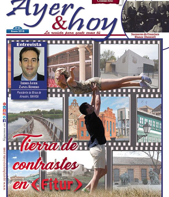 Ayer & hoy – Ciudad Real – Revista Enero 2018