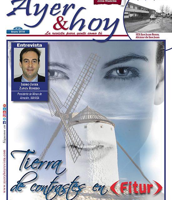 Ayer & hoy – Zona Mancha – Revista Enero 2018