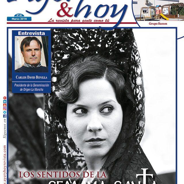 Ayer & hoy – Ciudad Real – Revista Marzo 2018