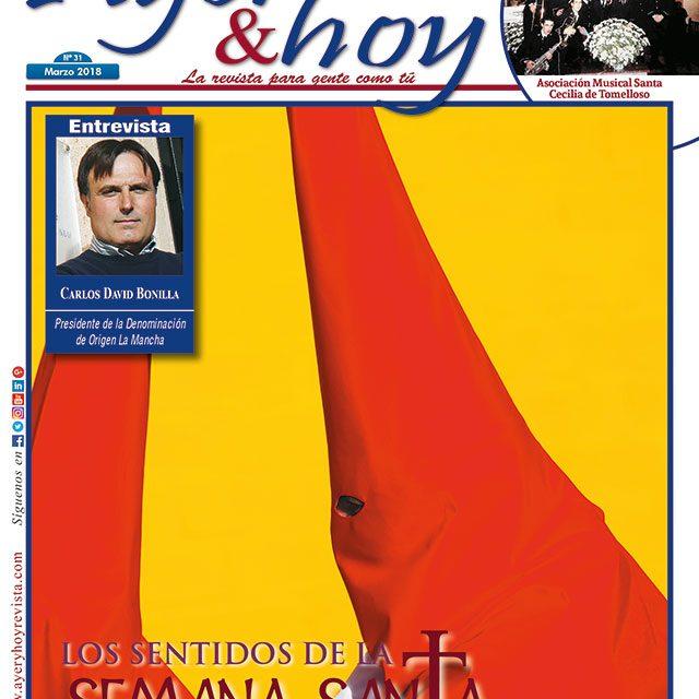 Ayer & hoy – Zona Mancha – Revista Marzo 2018