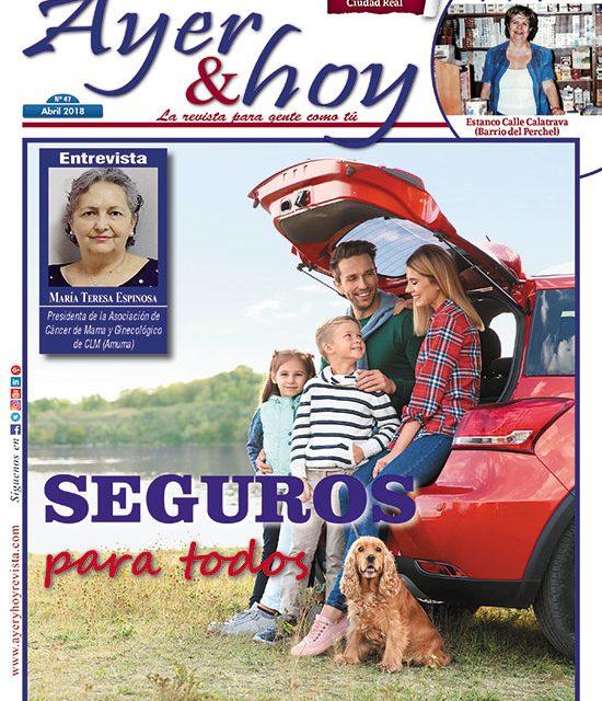 Ayer & hoy – Ciudad Real – Revista Abril 2018