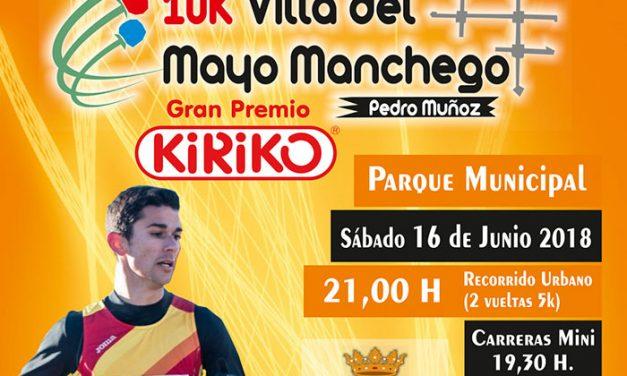 Pedro Muñoz acoge el día 16 la primera edición de la 10K Villa del Mayo Manchego Gran Premio Kiriko