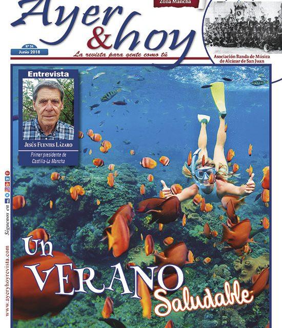 Ayer & hoy – Zona Mancha – Revista Junio 2018