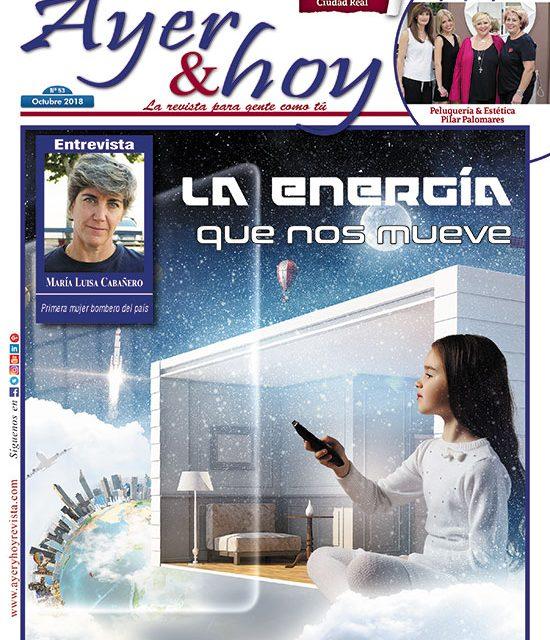 Ayer & hoy – Ciudad Real – Revista Octubre 2018