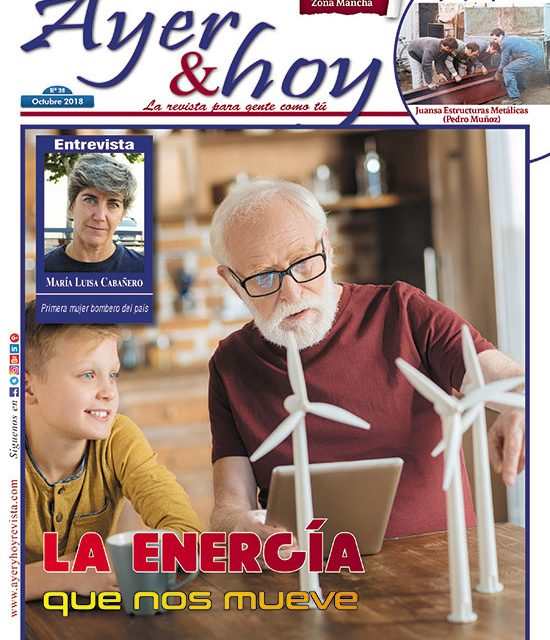 Ayer & hoy – Zona Mancha – Revista Octubre 2018