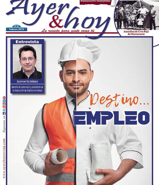 Ayer & hoy – Manzanares-Valdepeñas – Revista Febrero 2019