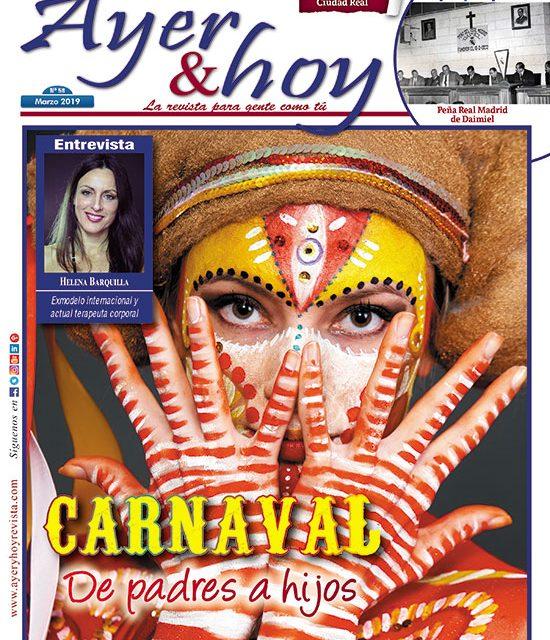 Ayer & hoy – Ciudad Real – Revista Marzo 2019