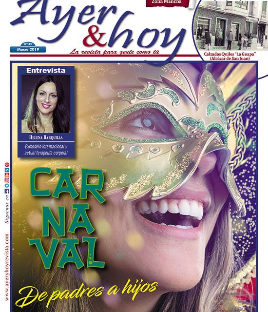 Ayer & hoy – Zona Mancha – Revista Marzo 2019