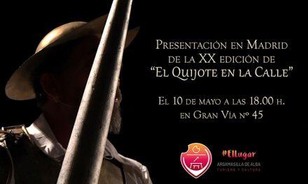 Argamasilla de Alba presentará en Madrid la veinte edición de El Quijote en la Calle