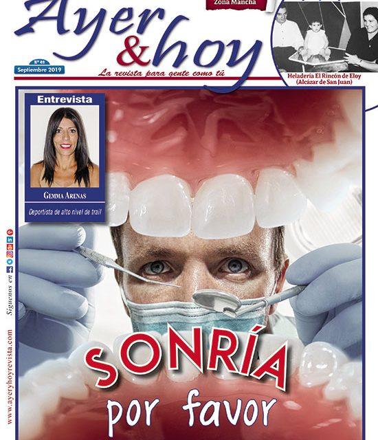 Ayer & hoy – Zona Mancha – Revista Septiembre 2019