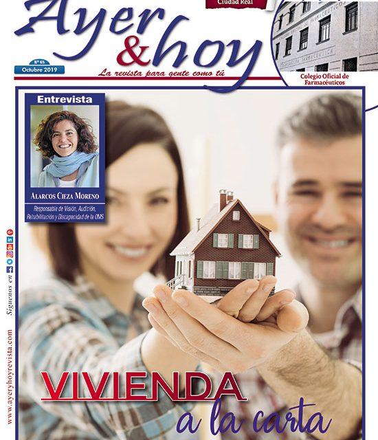 Ayer & hoy – Ciudad Real – Revista Octubre 2019
