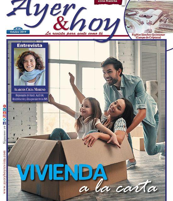 Ayer & hoy – Zona Mancha – Revista Octubre 2019