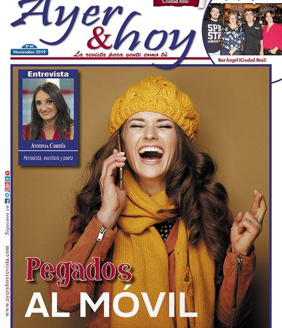 Ayer & hoy – Ciudad Real – Revista Noviembre 2019