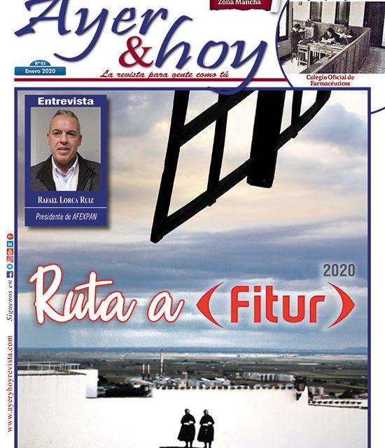 Ayer & hoy – Zona Mancha – Revista enero 2020