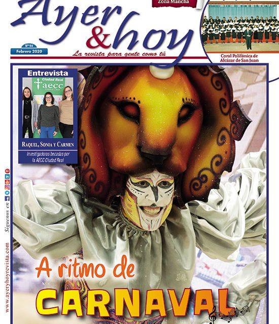 Ayer & hoy – Zona Mancha – Revista Febrero 2020