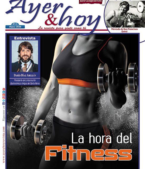 Ayer & hoy – Jaén – Campo de Oro  – Revista Marzo 2020