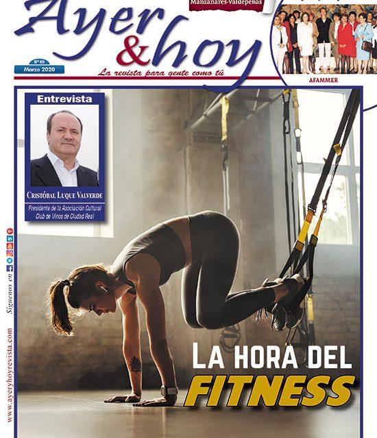 Ayer & hoy – Manzanares-Valdepeñas – Revista Marzo 2020