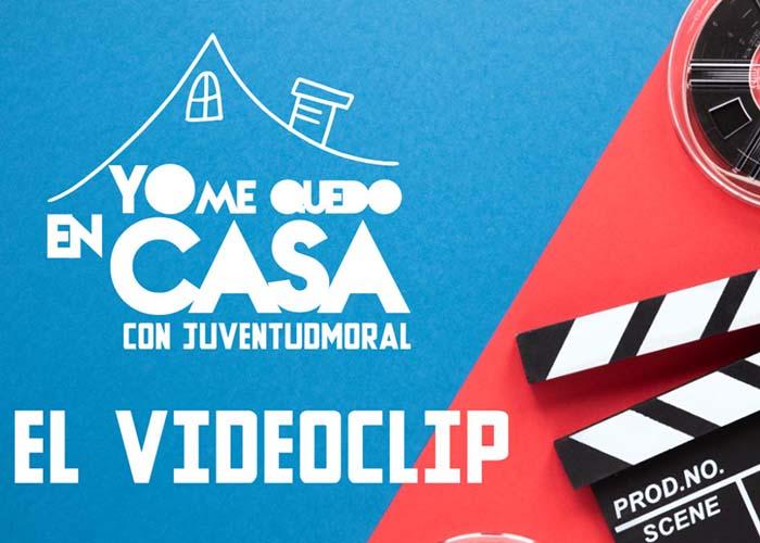"""Ya se puede ver el VideoClip """"Quédate en Casa con JuventudMoral"""""""