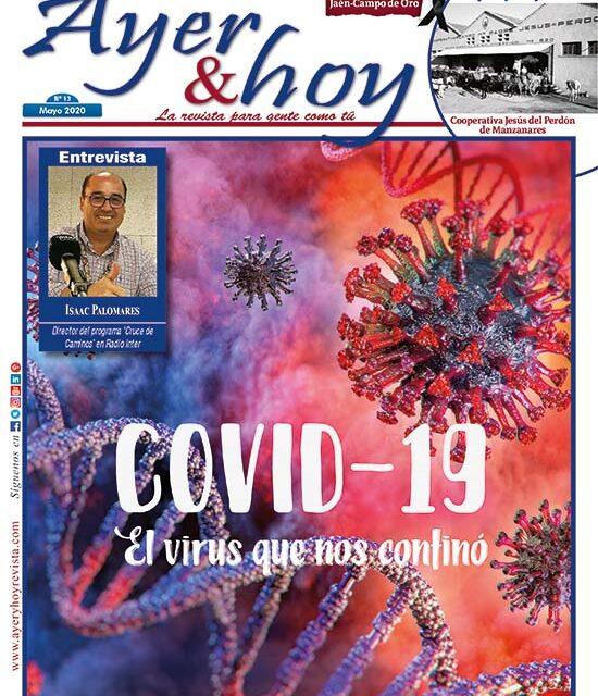 Ayer & hoy – Jaén – Campo de Oro – Revista Mayo 2020