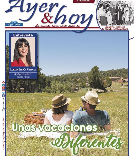 Ayer & hoy – Ciudad Real – Revista Agosto 2020