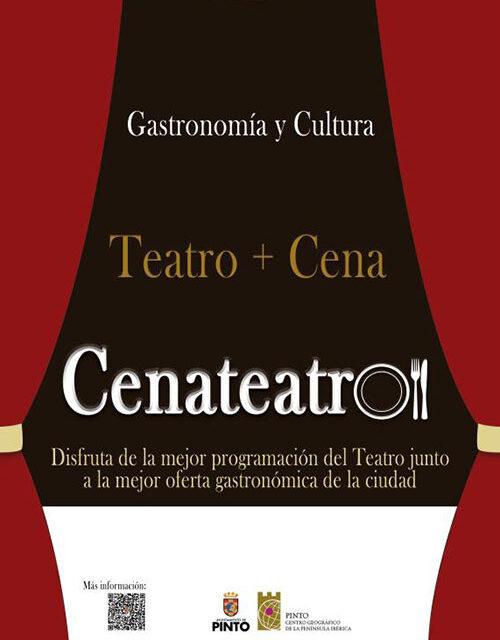 Llega CenaTeatro, las mejores ofertas gastronómicas para las mejores propuestas teatrales