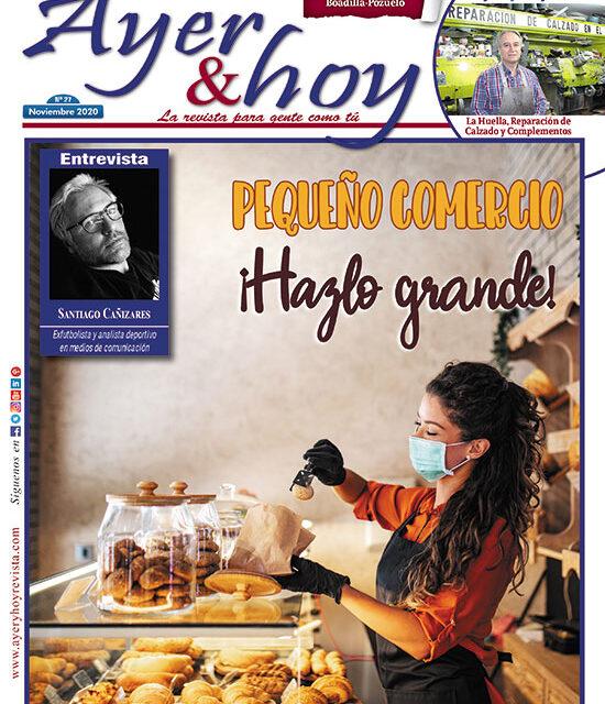 Ayer & hoy – Boadilla-Pozuelo – Revista Noviembre 2020