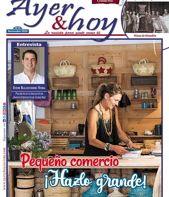 Ayer & hoy – Ciudad Real – Revista Noviembre 2020