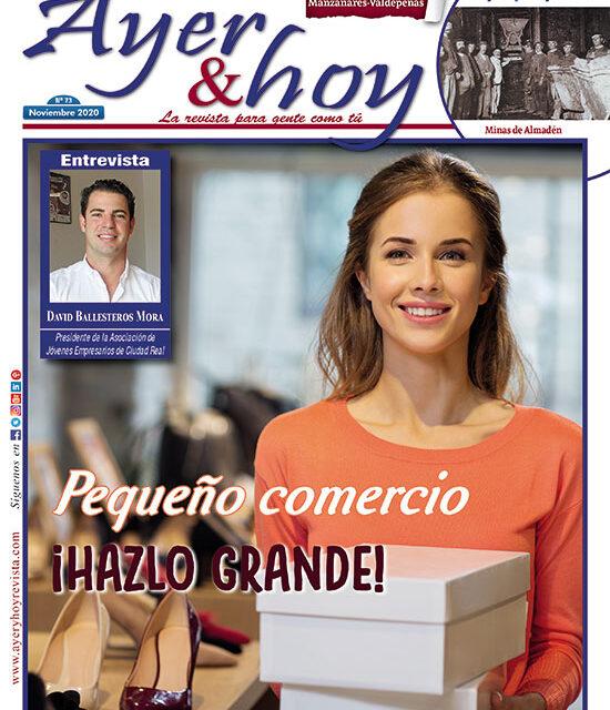 Ayer & hoy – Manzanares-Valdepeñas – Revista Noviembre 2020