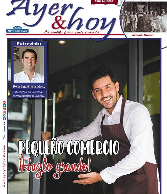 Ayer & hoy – Zona Mancha – Revista Noviembre 2020