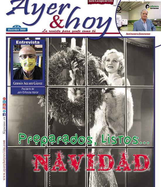 Ayer & hoy – Jaén – Campo de Oro – Revista Diciembre 2020