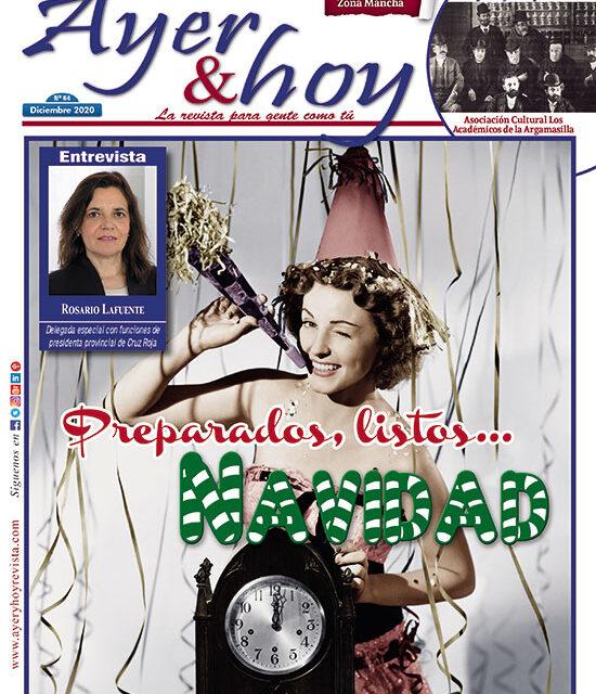 Ayer & hoy – Zona Mancha – Revista Diciembre 2020