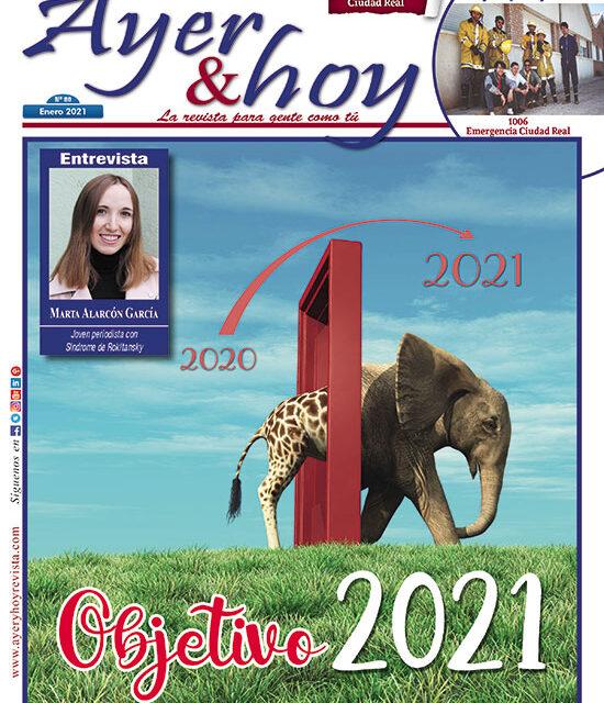 Ayer & hoy – Ciudad Real – Revista Enero 2021