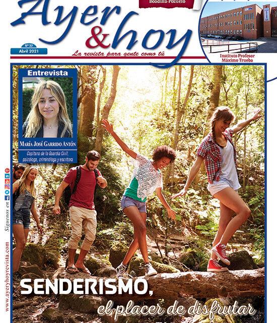 Ayer & hoy – Boadilla-Pozuelo – Revista Abril 2021